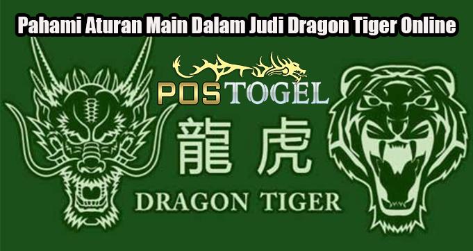 Pahami Aturan Main Dalam Judi Dragon Tiger Online